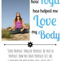 How Yoga has Helped me Love my Body // Happy Food Healthy Life