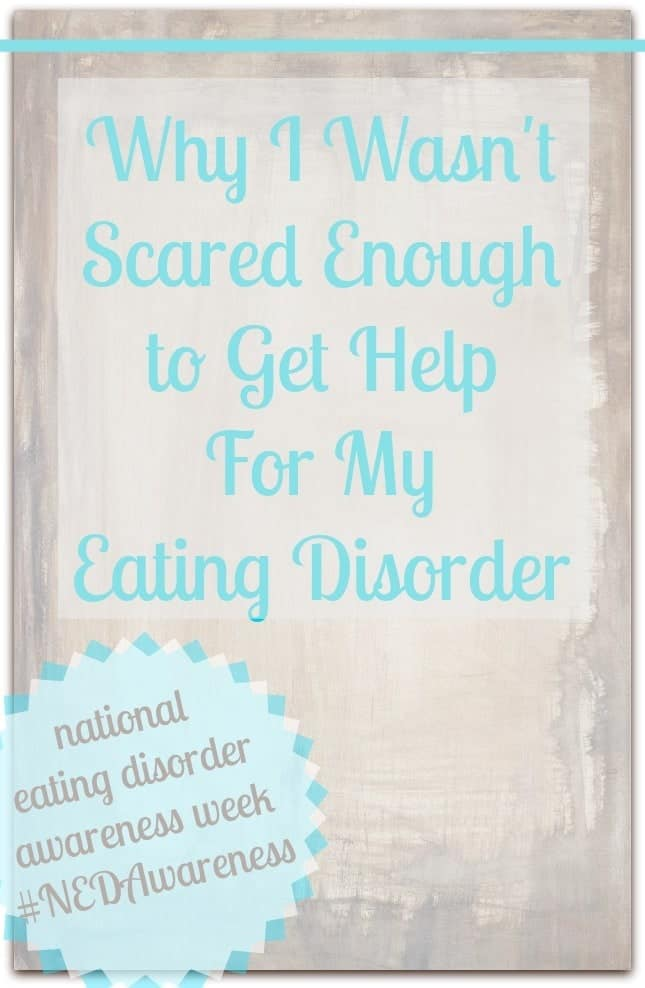 Why I Wasn't Scared Enough to Get Help for my Eating Disorder // Happy Food Healthy Life