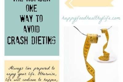 The Number One Way to Avoid Crash Dieting