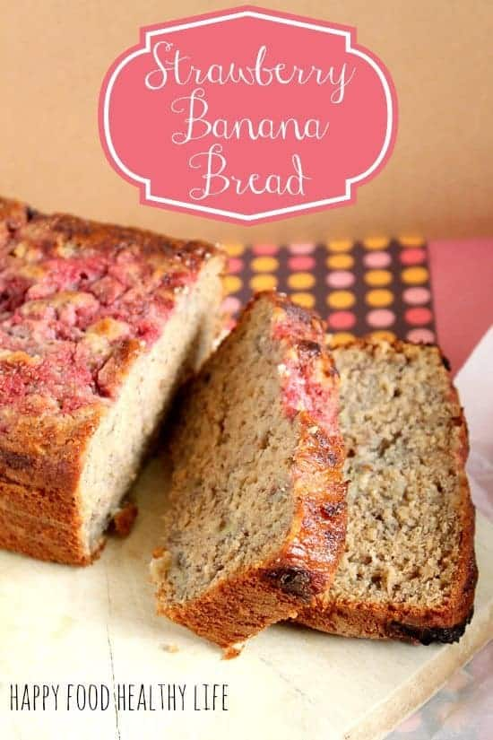 Strawberry Banana Bread // www.HappyFoodHealthyLife.com
