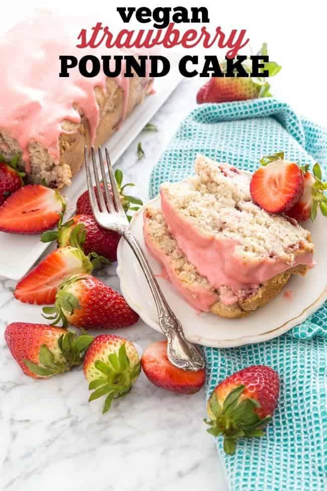 STRAWBERRY POUND CAKE WITH STRAWBERRY GLAZE   DAIRY-FREE   VEGAN   HEALTHY   DESSERT