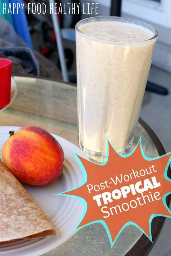 Post-Workout Tropical Smoothie // Happy Food Healthy Life