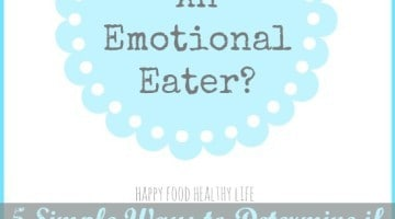 Are You An Emotional Eater?? 5 Simple Ways to determine if you have a healthy relationship with food. // Happy Food Healthy Life