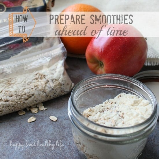 How To Prepare Smoothies www.happyfoodhealthylife.com