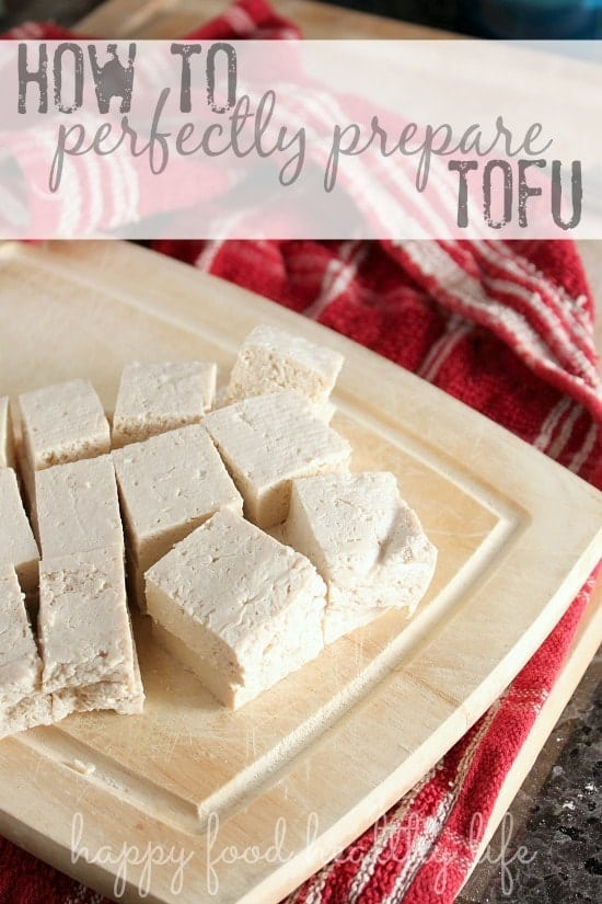 How to Perfectly Prepare Tofu - No more mushy texture. No More flavorless tofu. A Perfect guide to preparing tofu so it tastes delicious! www.happyfoodhealthylife.com