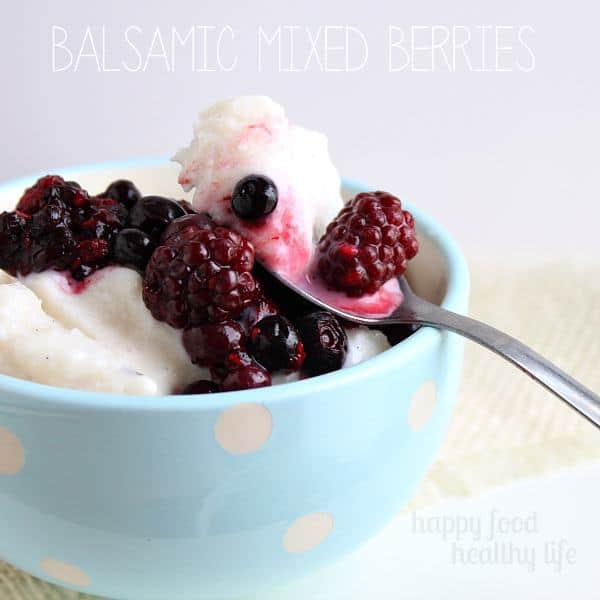 Looking for a ridiculously simple and delicious topping for your ice cream, parfait, or frozen yogurt? These Balsamic Mixed Berries are out of this world and take zero effort. www.happyfoodhealthylife.com #healthy #dessert