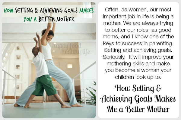 How-Setting-Achieving-Goals-Makes-You-Better-Mother2