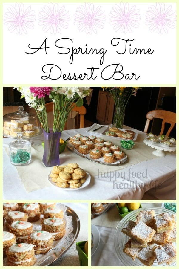 Springtime Dessert Bar - a dessert table with a theme of fresh and light - www.happyfoodhealthylife #dessert