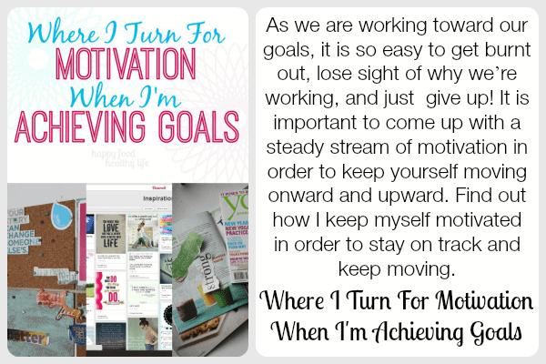 Where I Turn For Motivation When I'm Achieving Goals