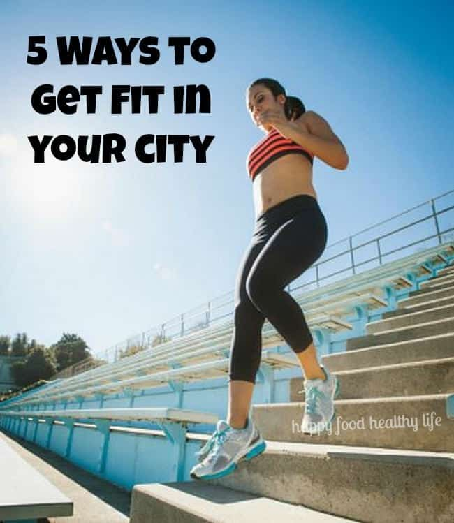 5 Ways to Get Fit In Your City | www.happyfoodhealthylife.com #BalanceRewards #CollectiveBias