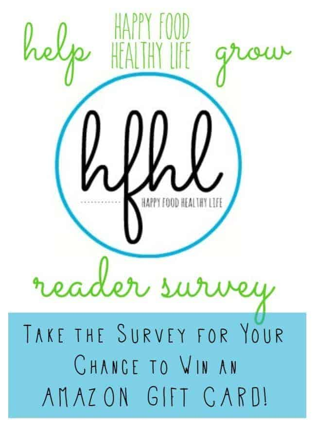 Help Me Make HappyFoodHealthyLife.com Better and enter to win an Amazon Gift Card!