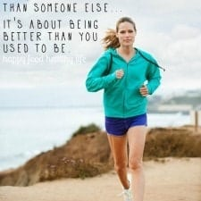 Always Strive to be Better than YOURSELF - not someone else ... www.happyfoodhealthylife.com
