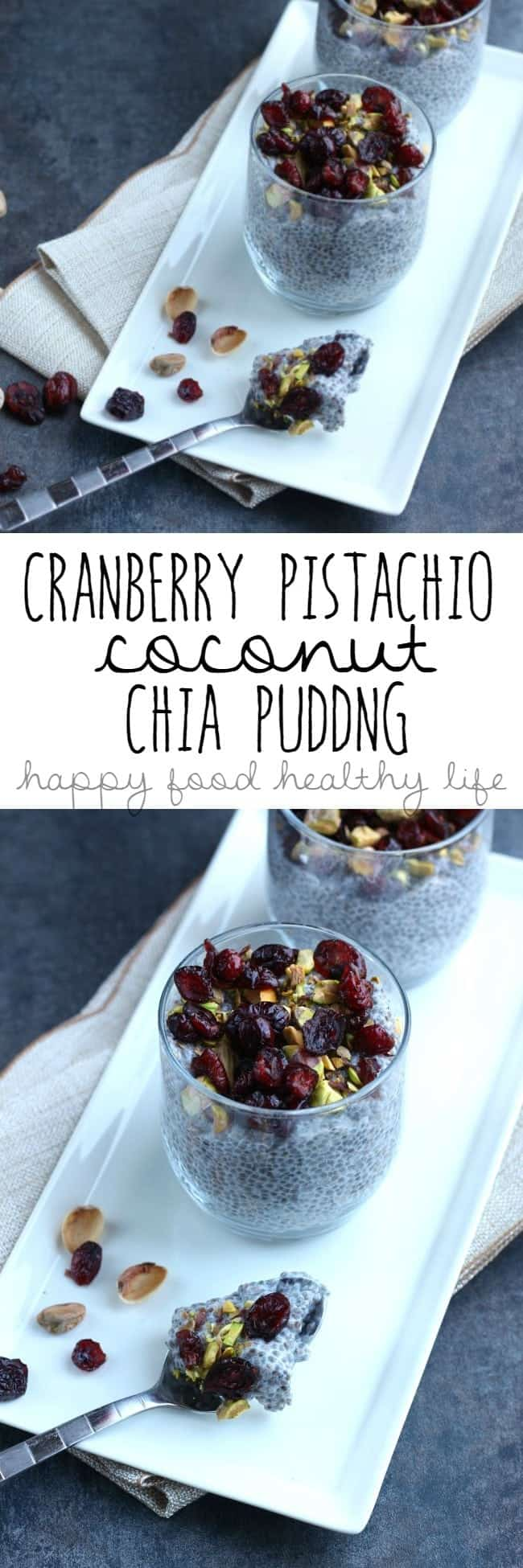 Cranberry Pistachio Coconut Chia Pudding - a superfood healthy snack full of a ton of flavor - www.happyfoodhealthylife.com