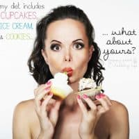 My Diet Includes Cupcakes, Ice Cream, and Cookies... What about Yours?? Find out how this woman is able to eat sweets and still stay healthy | www.happyfoodhealthylife.com