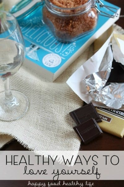 Healthy Ways to Love Yourself - It's important to remember to take care of #1 ... YOU! Instead of reaching for the Ben & Jerry's, try these out!| www.happyfoodhealthylife.com