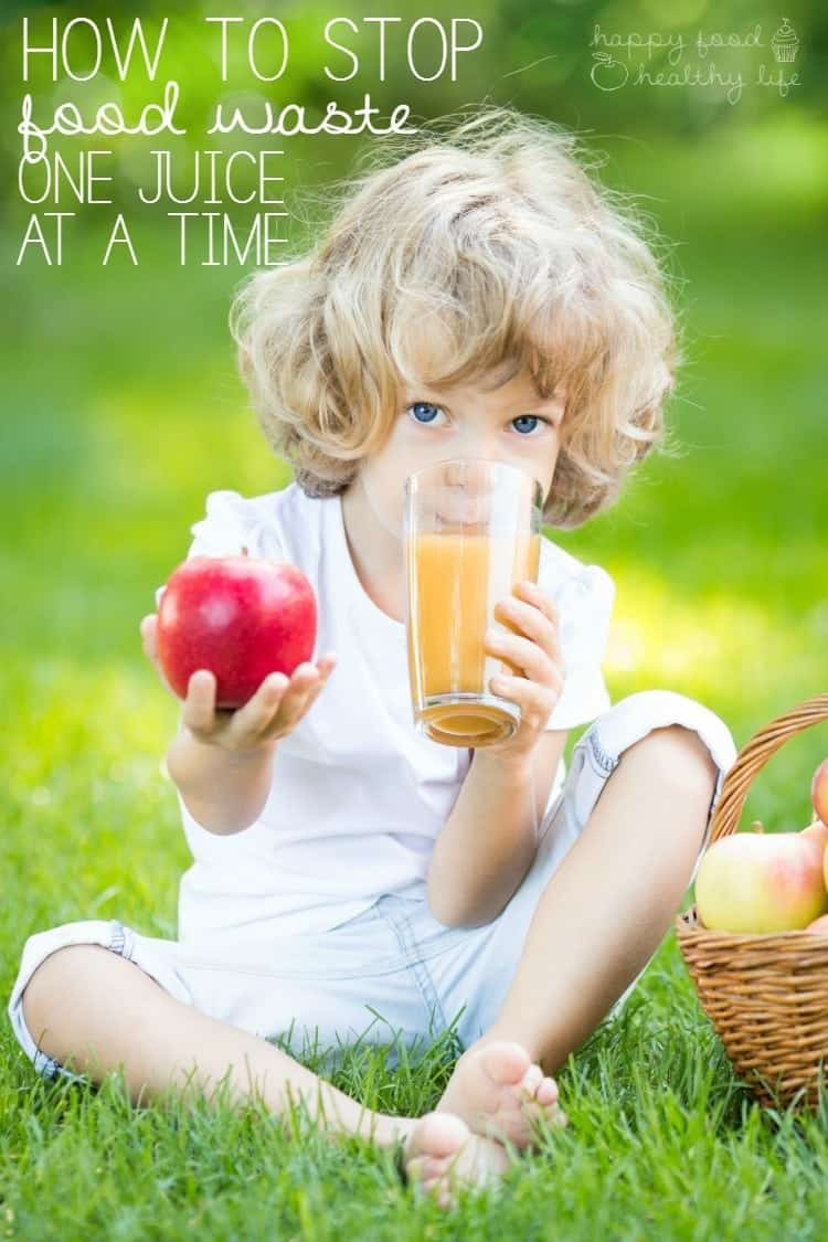 How to Stop Food Waste One Juice At a Time   www.happyfoodhealthylife.com