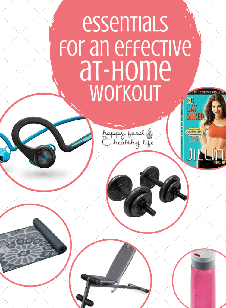 Essentials for Effective At Home Workouts - Want to get the most out of your home-gym? Make sure you have these essentials!! | www.happyfoodhealthylife.com