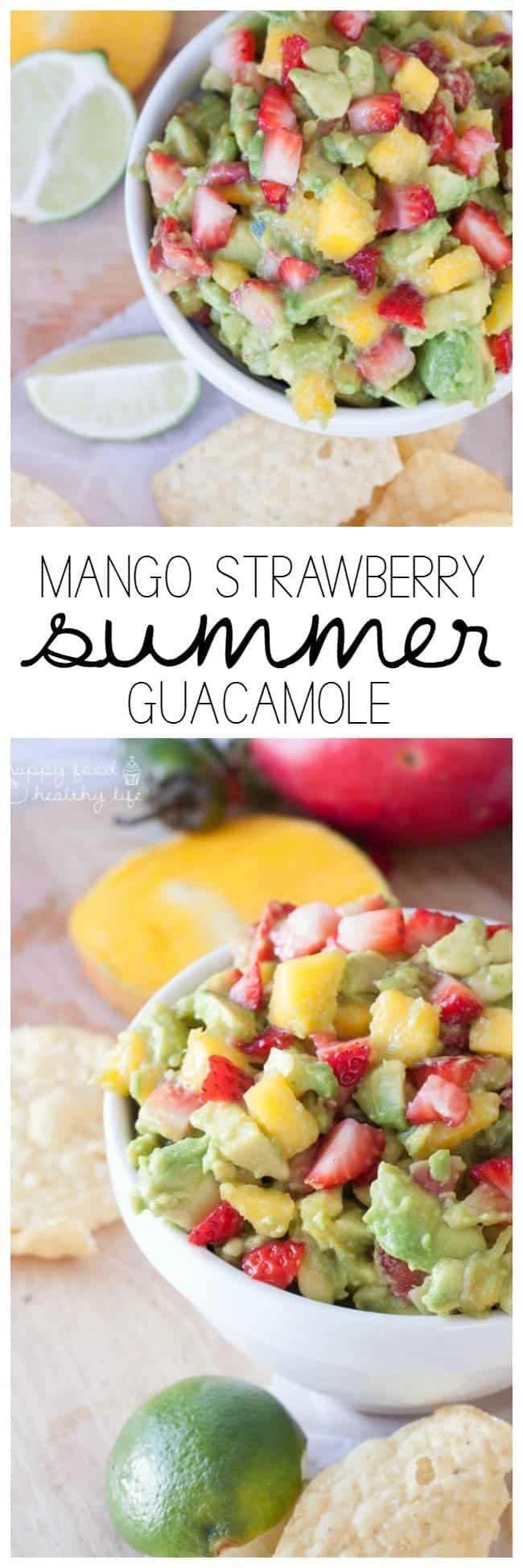 Mango Strawberry Summer Guacamole | Happy Food Healthy Life