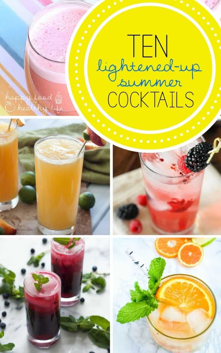 10 Lightened Up Summer Cocktails that are sure to keep you cool during the hottest season of the year | Happy Food Healthy Life