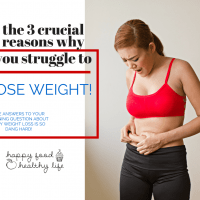The 3 Crucial Reasons Why You Can't Lose Weight - If weight loss has always been a struggle for you, you have got to check out these top solutions! Everyone talks about the pills, detoxes, and gimmicks... what about the solutions that don't require a product? Just simple solutions! | Happy Food Healthy Life