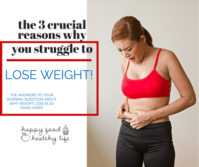 The 3 Crucial Reasons Why You Can't Lose Weight - If weight loss has always been a struggle for you, you have got to check out these top solutions! Everyone talks about the pills, detoxes, and gimmicks... what about the solutions that don't require a product? Just simple solutions!   Happy Food Healthy Life