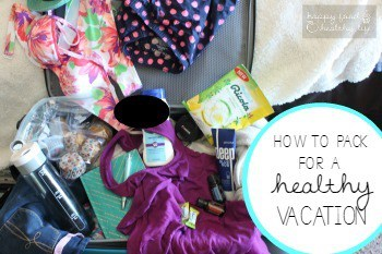 How-to-Pack-Healthy-VacationFEATURE
