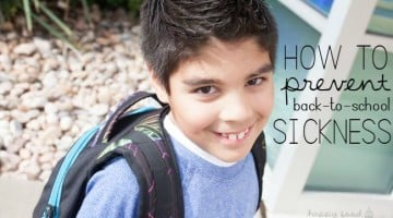 How to Prevent Back to School Sickness - you know, you send the kids back to school and pretty much start counting down the days when they will come home with a case of the sniffles. These few tips keep those sniffles at bay for as long as possible (and a tip for when they just can't avoid it!)