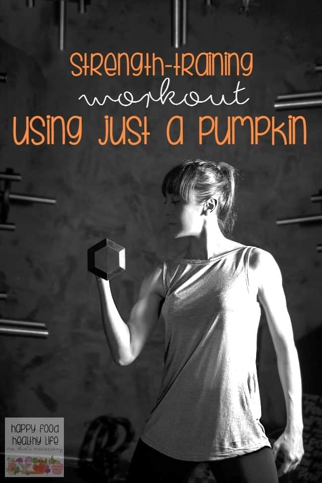 How to Get a Quick At-Home Workout with Just a Pumpkin - that's right - if you have a pumpkin, you can build your muscles and get a good strength-training workout in before trick-or-treating