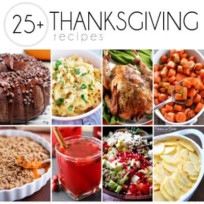 Over 25 of the Best Thanksgiving Recipes that You need on your holiday table