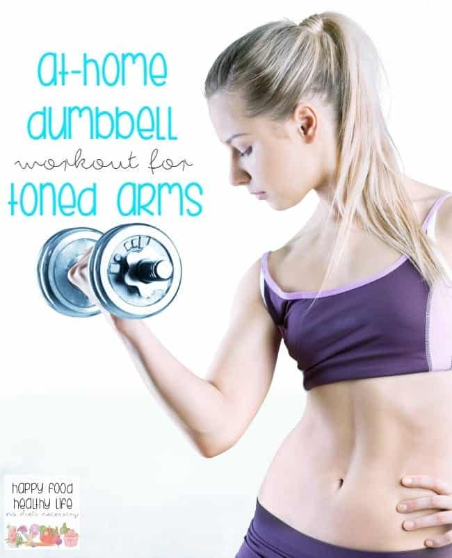 At-Home Dumbbell Workout for Toned Arms | Happy Food, Healthy Life