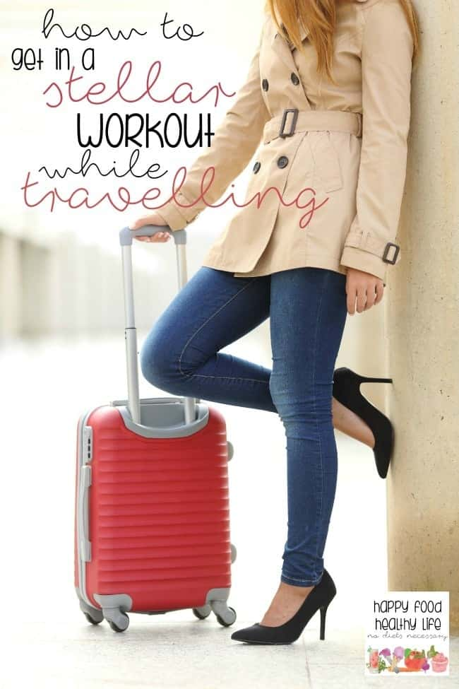 How to Get in a Stellar Workout While Travelling - exercise in a hotel can be hard, but staying fit and keeping up with your healthy lifestyle is totally achievable, even while you're on the road!