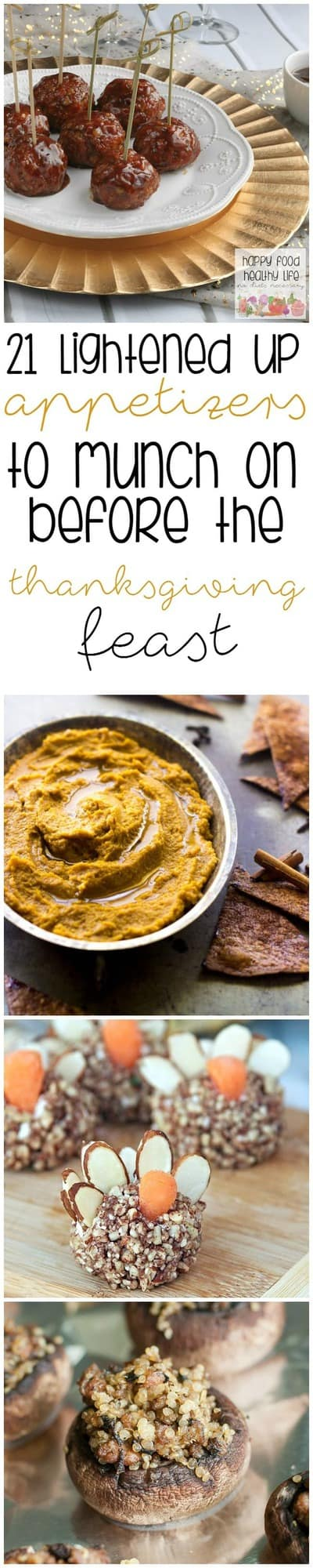 21 Lightened-Up Appetizers to Munch on Before Your Thanksgiving Feast - healthy recipes when you're waiting for dinner to be served!