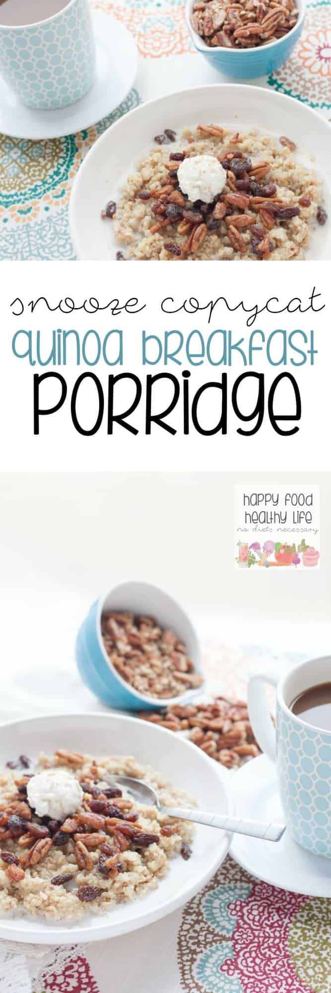 Snooze Copycat Quinoa Breakfast Porridge - a sweet and hearty bowl of comfort food. A perfect healthy protein-packed breakfast for cold mornings this winter!