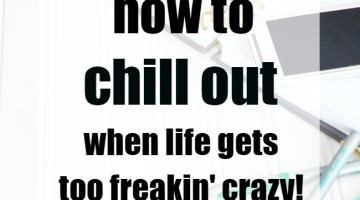 How-to-Take-a-Chill-Pill-When-Life-Gets-Busy-8SQUARE