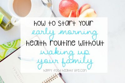 How to Start Your Early Morning Health Routine Without Waking Your Family