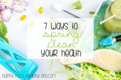 7 Ways to Spring Clean Your Health
