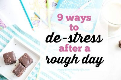 9 Ways to De-Stress after a Rough Day