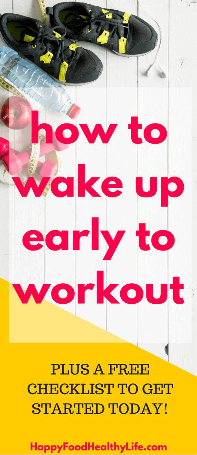 How to Wake up Early to Workout - no more rolling over and hitting the snooze button and missing your gym time. This will give you real actionable tips to make it happen each and every morning!