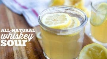 All-Natural Whiskey Sour - a favorite cocktail with no added sugar or sweet & sour mix