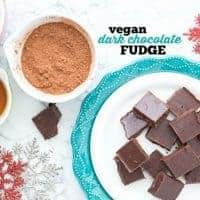 Vegan Dark Chocolate Fudge