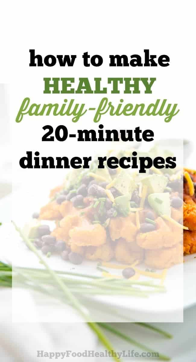 healthy-20-minute-family-friendly-dinner-recipes