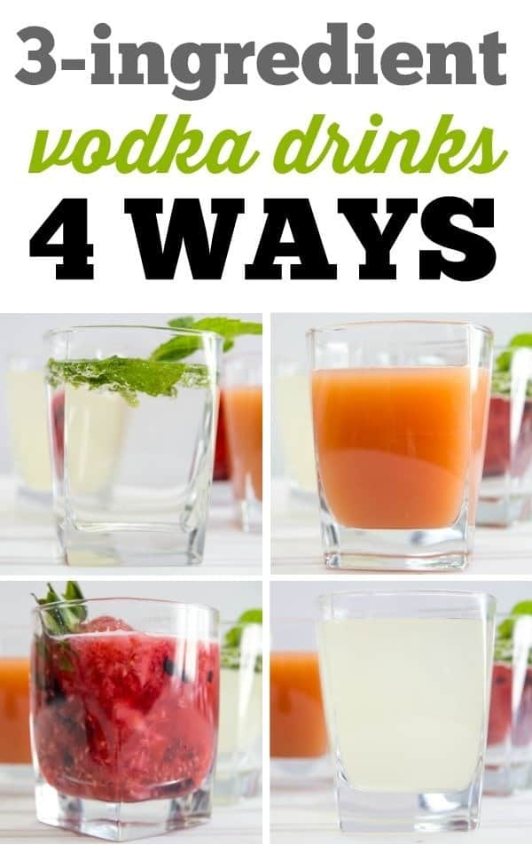 3 ingredient vodka drinks 4 ways