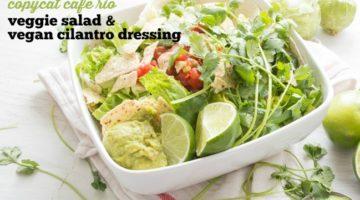COPYCAT CAFE RIO | VEGGIE SALAD | CILANTRO LIME DRESSING | VEGAN | HEALTHY DINNER | HEALTHY SALAD | EASY RECIPE