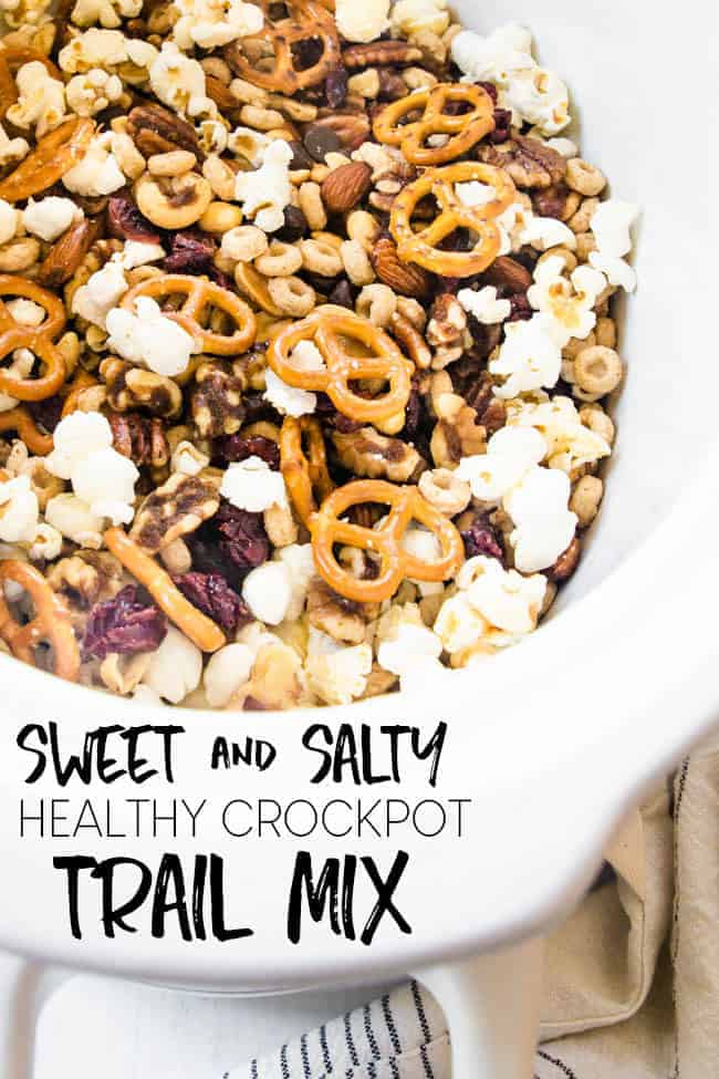 THE BEST SWEET & SALTY CROCK POT HEALTHY TRAIL MIX, MAKING FOR THE BEST AFTER SCHOOL SNACK