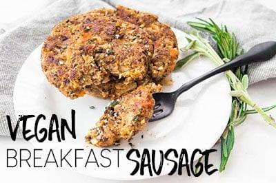 PROTEIN-PACKED HOMEMADE VEGAN BREAKFAST SAUSAGE PATTIES
