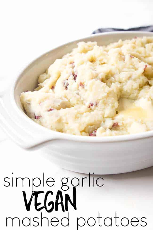 Vegan Garlic Mashed Potatoes - the only mashed potatoes recipe you'll ever need! You don't even have to peel these potatoes!!