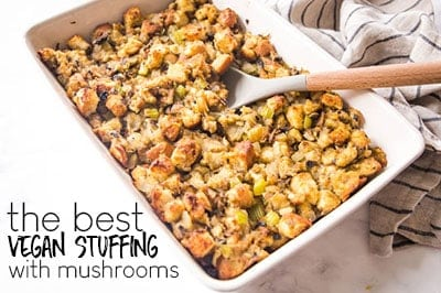 THE BEST VEGAN STUFFING WITH MUSHROOMS