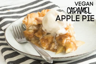 VEGAN APPLE PIE WITH A SCOOP OF VANILLA ICE CREAM | CARAMEL APPLE PIE | DESSERT | THANKSGIVING