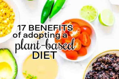 17 plant based diet benefits