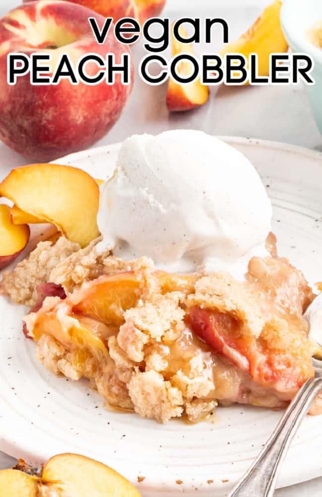 vegan peach cobbler with scoop of ice cream